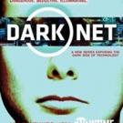 Showtime to Premiere New 8-Part Docu-Series DARK NET, 1/21