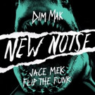 Dim Mak's New Noise Free Download Jace Mek 'Flip The Funk' Out Now