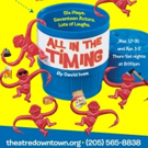 BWW Review: ALL IN THE TIMING Stages Six Plays