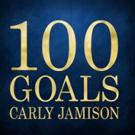 Recording Artist Carly Jamison Releases Next Single '100 Goals' Today