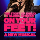 Get $99 Orchestra Seats for ON YOUR FEET!