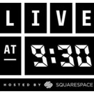 LIVE AT 9:30 Launches Full Website; Watch First Episode Online