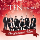 The Ten Tenors to Launch Holiday Tour Supporting St. Jude Children's