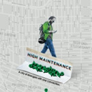 HBO's HIGH MAINTENANCE: SEASON 1 Available for Digital Download 11/21