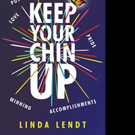 Linda Lendt Releases KEEP YOUR CHIN UP