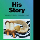 New Historical Novel HIS STORY is Released