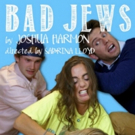 Joshua Harmon's BAD JEWS Opens Next Month at Theatre of NOTE