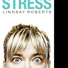 OVERCOMING STRESS by Lindsay Roberts is Released