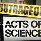 Science Channel to Premiere New Season of OUTRAGEOUS ACTS OF SCIENCE, Today