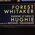 Up on the Marquee: HUGHIE with Forest Whitaker