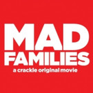 Crackle to Premiere Charlie Sheen-Led Original Film MAD FAMILIES, 1/12