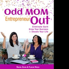 Co-Authors Launch ODD MOM ENTREPRENEUR OUT