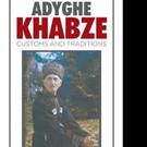 Kadir I. Nathov Releases ADYGHE KHABZE