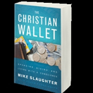 Mike Slaughter Shares THE CHRISTIAN WALLET