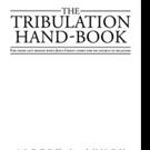 Albert J. Lynch Releases THE TRIBULATION HAND-BOOK