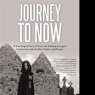 JOURNEY TO NOW is Released