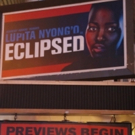 Up on the Marquee: ECLIPSED with Lupita Nyong'o