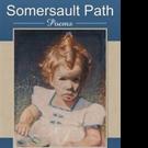 SOMERSAULT PATH by Joan Van Dyke is Released