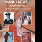New Book Shares INSANITY OF WARS