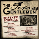 The Texas Gentlemen to Perform at SXSW; Announce Forthcoming Album