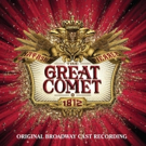 BWW CD Review: NATASHA, PIERRE & THE GREAT COMET OF 1812 (Original Broadway Cast Recording) is Multifaceted and Riveting