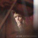 Arts & Crafts Releases Lucy Rose's New Album 'Something's Changing' 7/7