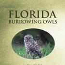 Betty Gilbert Releases FLORIDA BURROWING OWLS