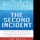 Tom Hayes Pens THE SECOND INCIDENT