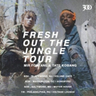 Mir Fontane & Tate Kobang Announce Fresh Out the Jungle Tour