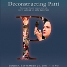 Patti LuPone's 'DECONSTRUCTING PATTI' Changes Date, Will Close Out Broadway Flea Market