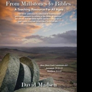 David Madsen Shares FROM MILLSTONES TO BIBLES