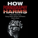 John D. Foubert, Ph.D. Releases 'How Pornography Harms'