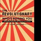 Deidre Steadman Launches 'The Revolutionary Who's Raising You'