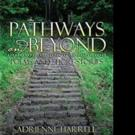 Adrienne Harrell Releases PATHWAYS AND BEYOND