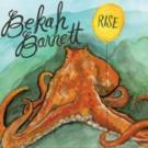 """Bekah Barnett to Release Her Sophomore Album """"RISE"""""""