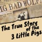 Millbrook's Children's Theater to Present THE TRUE STORY OF THE 3 LITTLE PIGS
