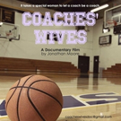 Acclaimed Documentary Film COACHES WIVES Debuts Online Release