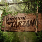 Discovery to Premiere All-New Series AMERICAN TARZAN, 7/6
