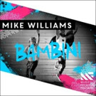 Rising DJ & Producer Mike Williams Releases 'Bambini'
