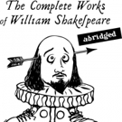 BWW Review: Humors and Egos Collide in THE COMPLETE WORKS OF WILLIAM SHAKESPEARE (ABRIDGED) at Civic Theatre