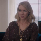 VIDEO: Netflix Releases Official Trailer For GYPSYStarring Naomi Watts