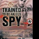 Helias Doundoulakis Releases TRAINED TO BE AN OSS SPY