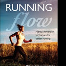 Dr. Mihaly Csikszentmihalyi Shares the Nine Components of RUNNING FLOW in New Book