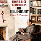 New Illustrated Bibliography Showcases the Works of Tarzan's Creator, Edgar Rice Burroughs