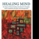 Janice McDermott, M.Ed., LCSW, Shares HEALING MIND