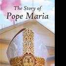 Allen H. Brown Shares THE STORY OF POPE MARIA