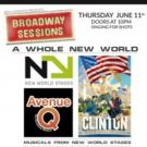 AVENUE Q and CLINTON THE MUSICAL Casts Set for BROADWAY SESSIONS This Week