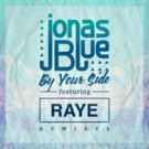 Jonas Blue's 'By Your Side' (The Remixes)Out Now