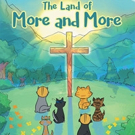 Michael Brubaker Releases THE LAND OF MORE AND MORE
