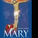 Brenda Roberts Releases 'Mary Magdalene: Grace is Greater than Sin'